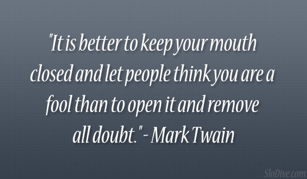 Mark Twain Quotes About Fools. QuotesGram