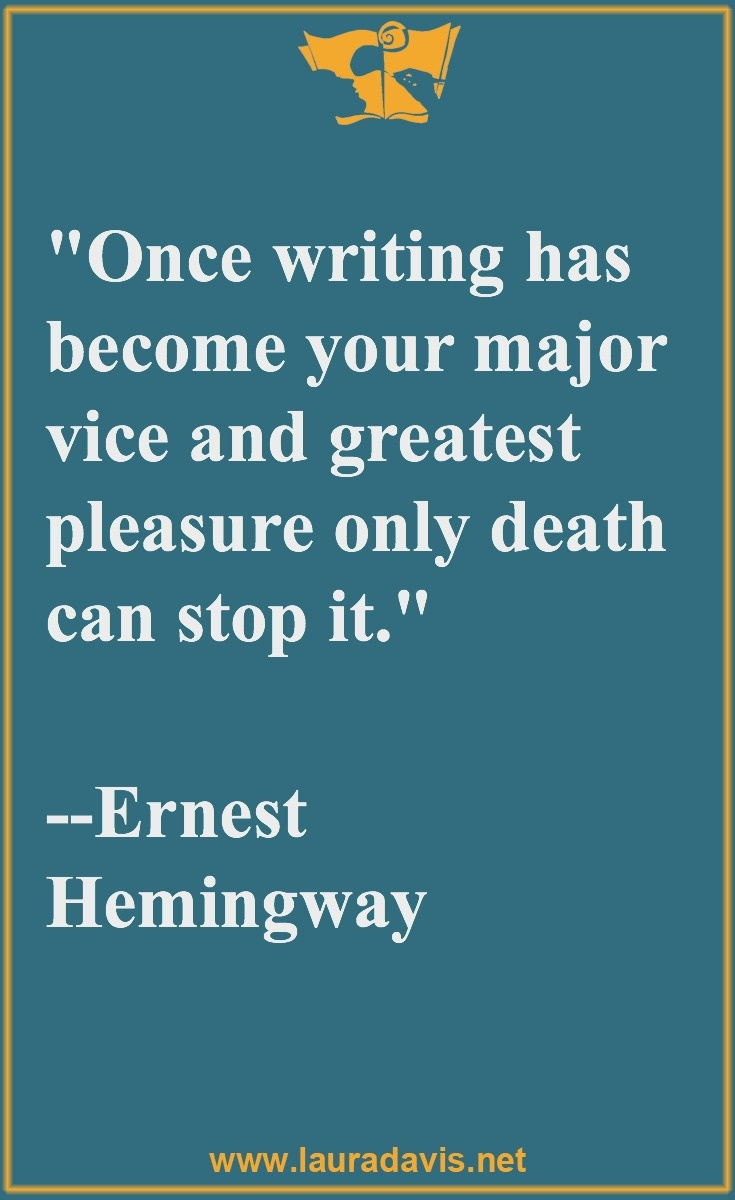 "hemingway quotes on writing Hemingway's ""iceberg theory"" of writingprofoundly interesting to me, and i'm sure, to all those of us who read and write with passion i know that it might seem like sacrilege to."