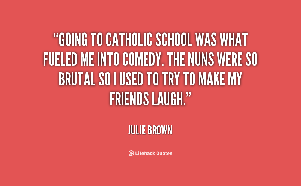 Catholic School Quotes. QuotesGram