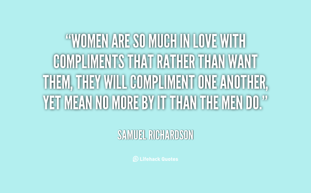 Compliment Quotes For Women. QuotesGram