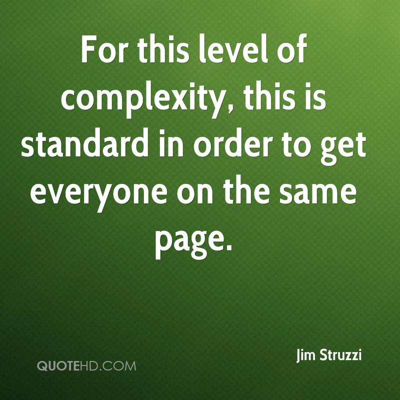 same level quotes complexity struzzi jim standard order quote everyone quotesgram quotehd