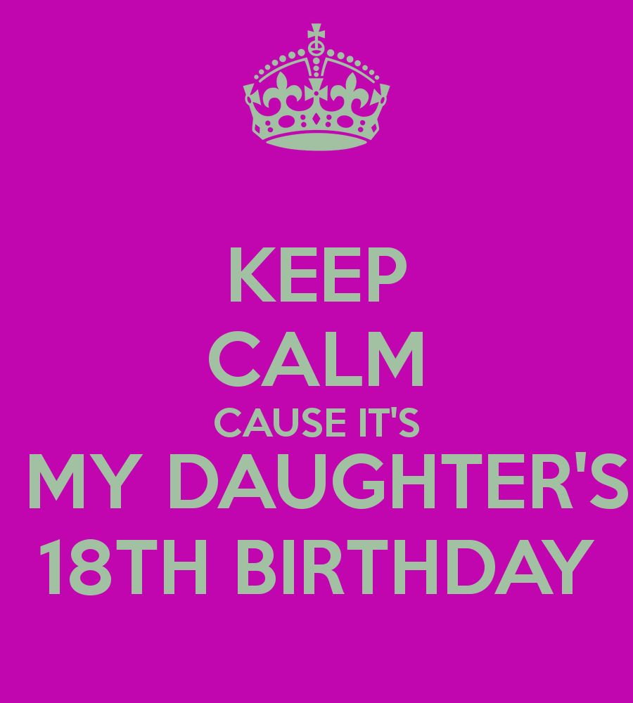 Keep Calm 18th Birthday Quotes. QuotesGram Keep Calm And Be Yourself