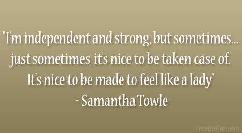 Quotes On Being A Strong Independent Woman: Strong Independent Women Quotes About. QuotesGram