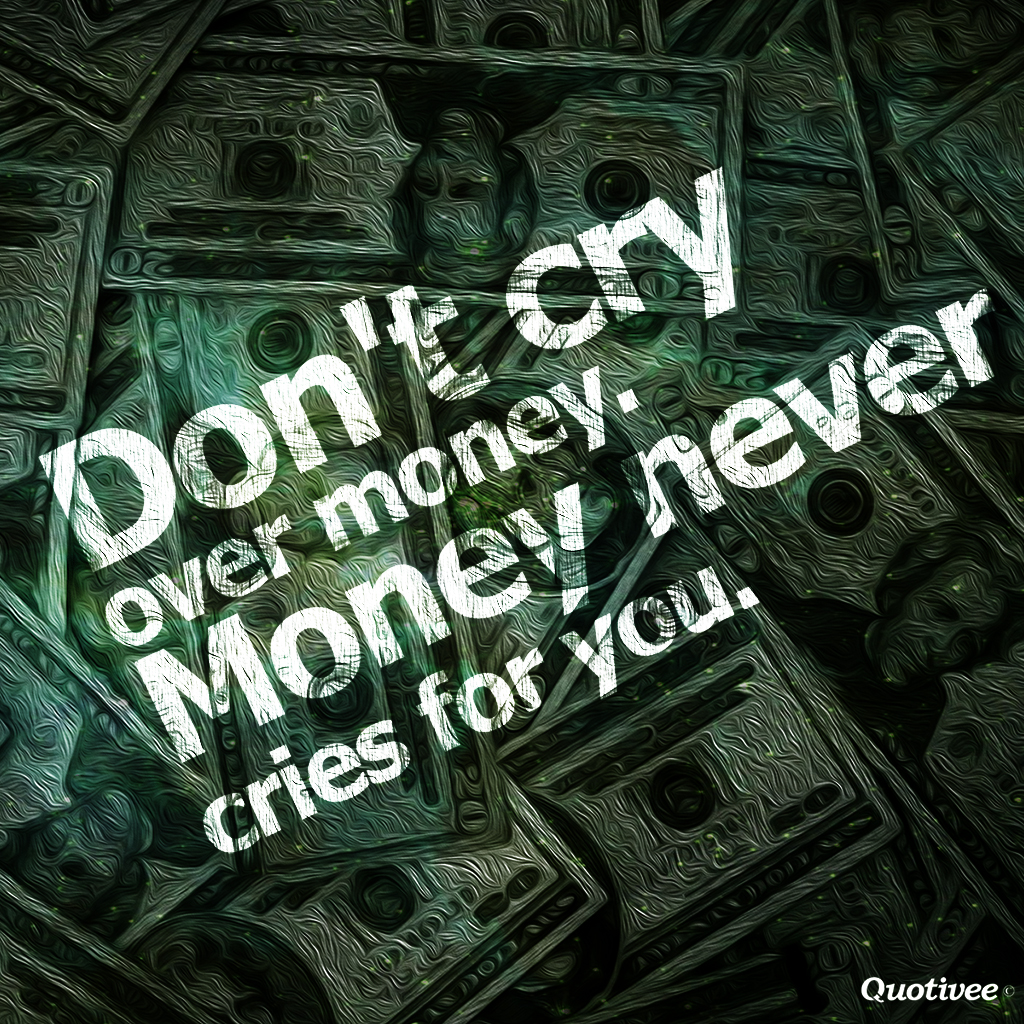Quotes About Love: Quotes About Money. QuotesGram
