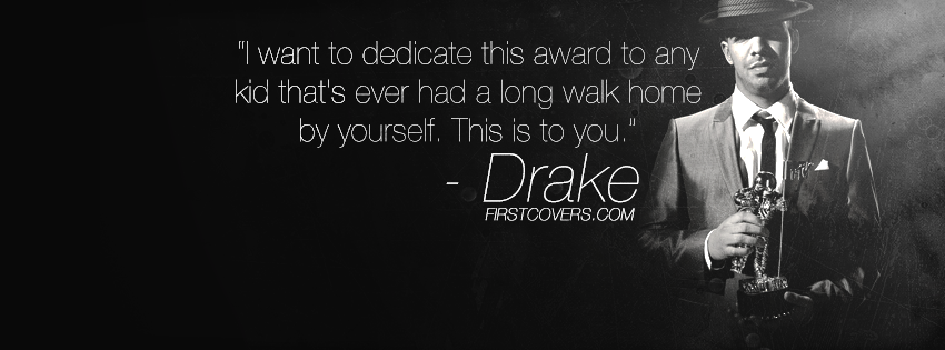 Drake Quote Text: Rapper Quotes For Facebook Covers. QuotesGram