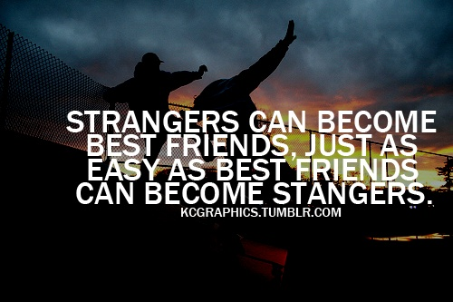 Losing A Best Friend Quotes Quotesgram: Best Friend Becomes A Stranger Quotes. QuotesGram