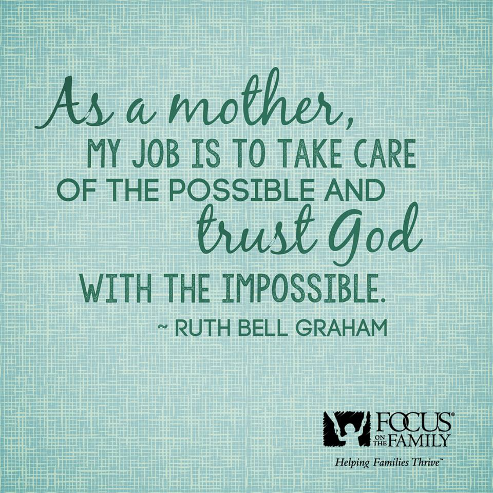 Take Care Of Your Mother Quotes: Ruth Graham Quotes Famous. QuotesGram