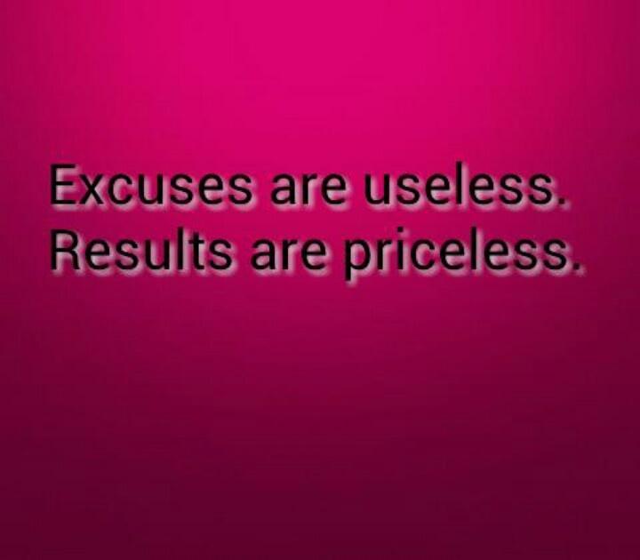 No More Excuses Quotes. QuotesGram