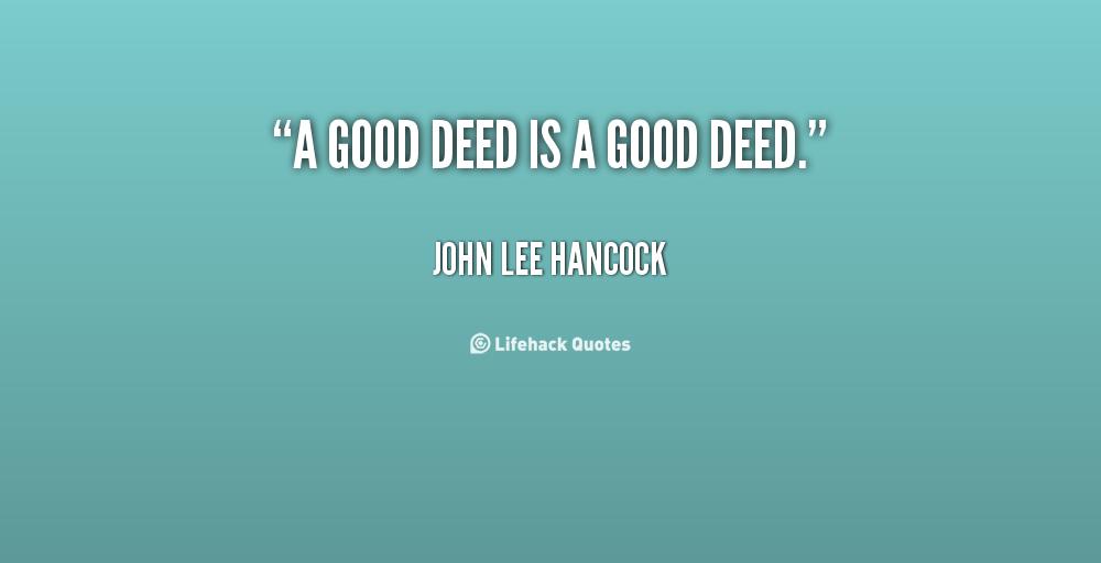Good Deed Quotes. QuotesGram