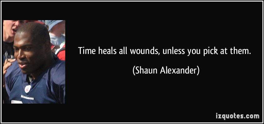 Time Heals All Wounds Quotes. QuotesGram
