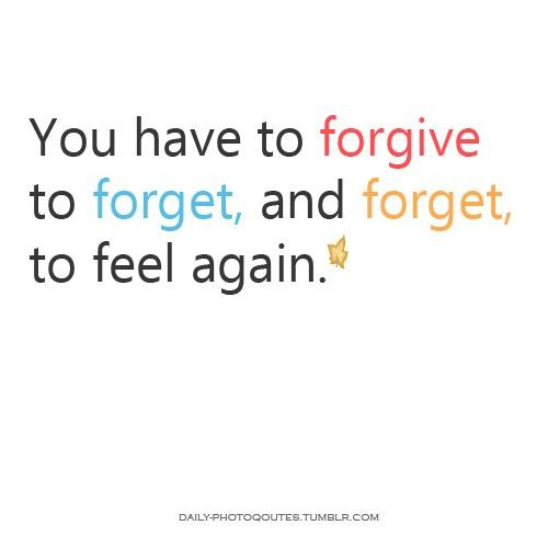 Forgive Forget Move On Quotes: Quotes About Forgiving And Forgetting. QuotesGram