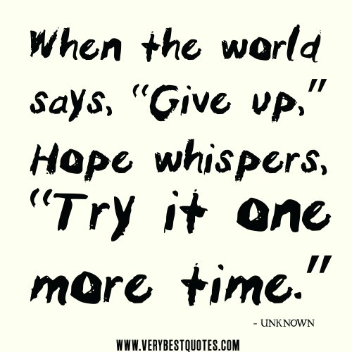 Giving Hope Quotes: Quotes About Giving Up Hope. QuotesGram