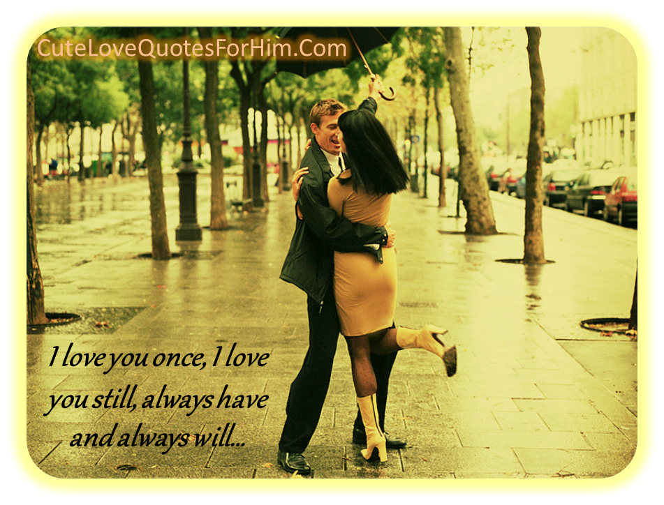 I Will Always Love You Quotes For Him. QuotesGram