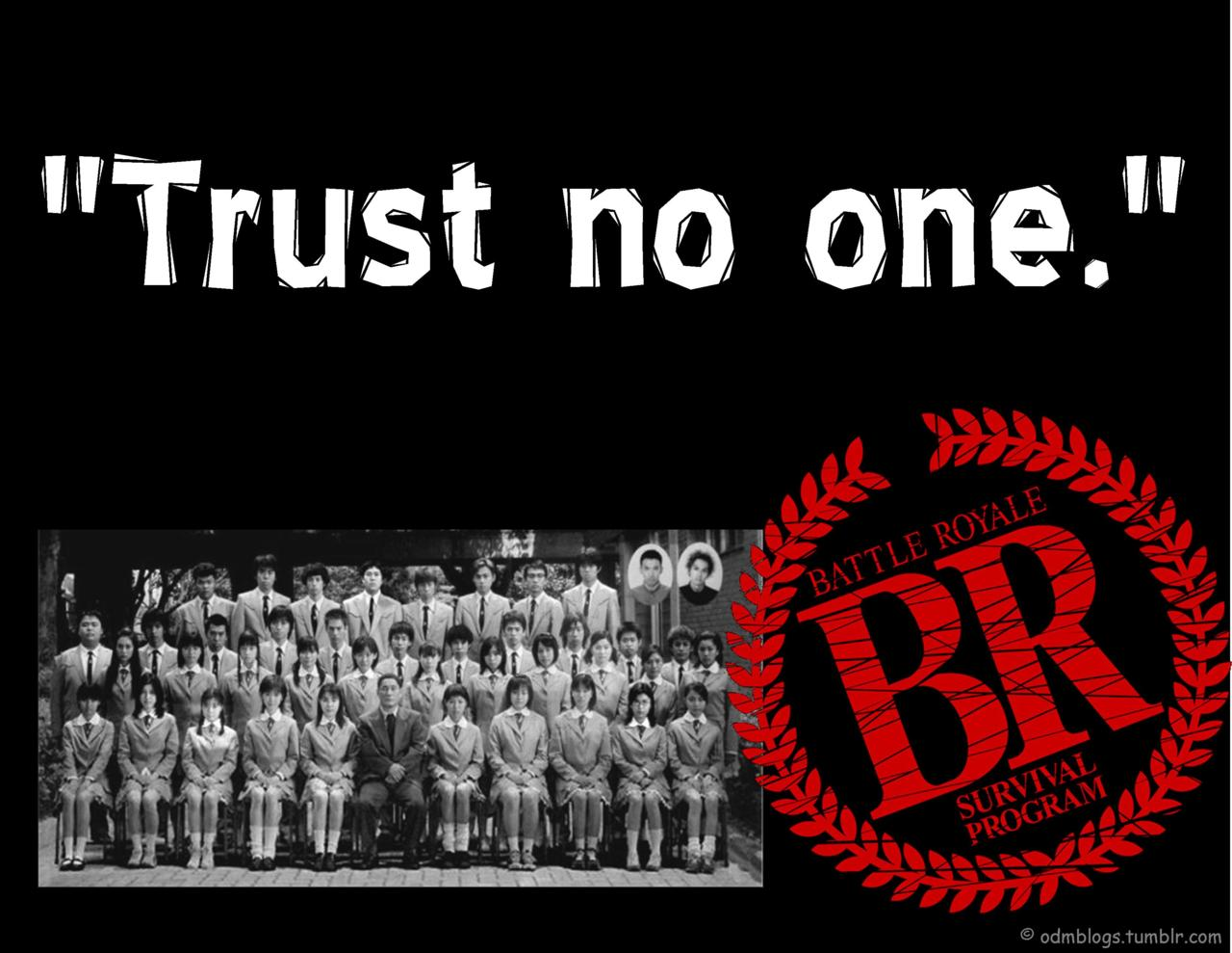 Trust No One Quotes Quotesgram