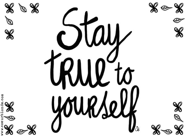 Stay True To Yourself Quotes. QuotesGram