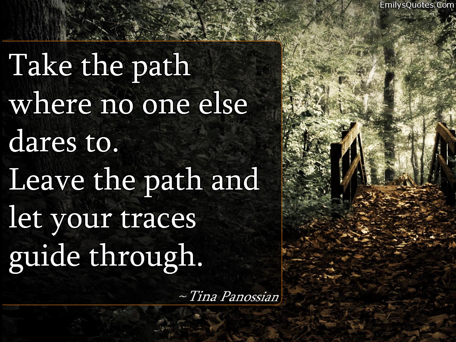 Inspirational Paths: Quotes Dream Path. QuotesGram