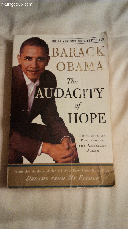 the audacity of hope Senator obama calls for a different brand of politics - a politics for those weary of bitter partisanship and alienated by the endless clash of armies we see in congress and on the campaign trail a politics rooted in the faith, inclusiveness, and nobility of spirit at the heart of our democracy.