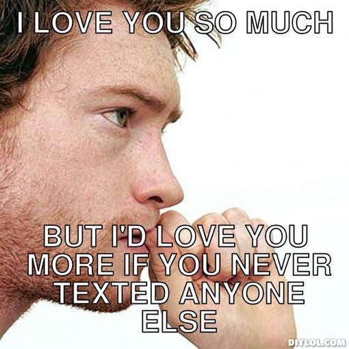 I Love You More Meme: Insecure Boyfriend Quotes. QuotesGram