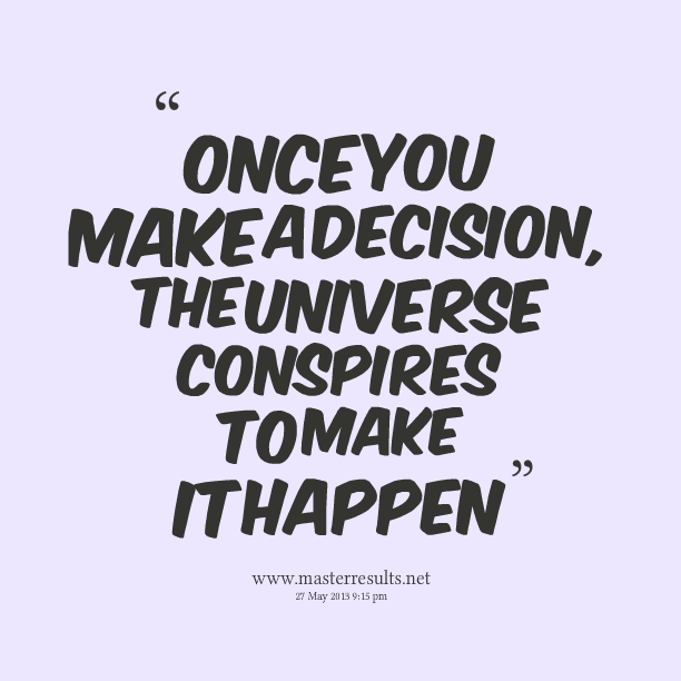 Quotes About Decisions You Make. QuotesGram