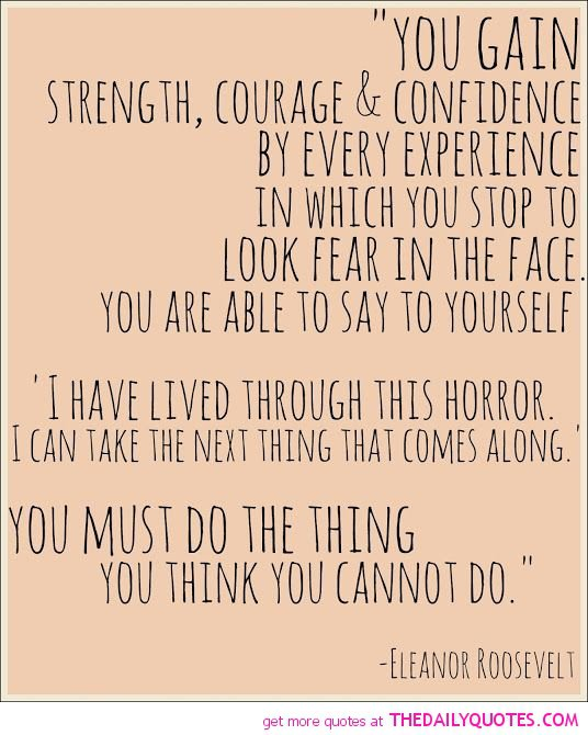 Famous Quotes About Strength And Courage. QuotesGram