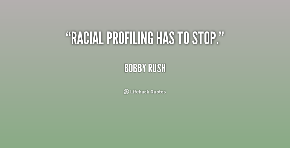 a look at racial profiling and discrimination in the american society Racial profiling essay racial profiling does exist does racial profiling exist here in the united states the answer to that question is yes first of all what is racial profiling racial profiling is an illegal method the police you to top a person or person on the bases of their race racial profiling happen to blacks and hispanics more.