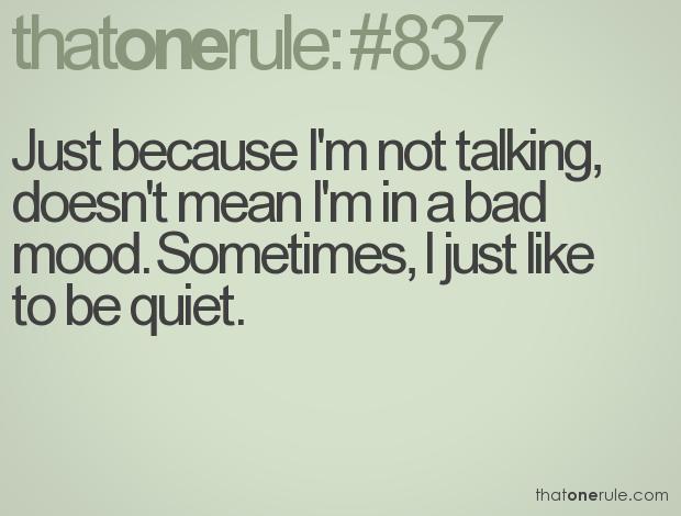 Just Because Im Quiet Quotes. QuotesGram I Am Quiet Quotes