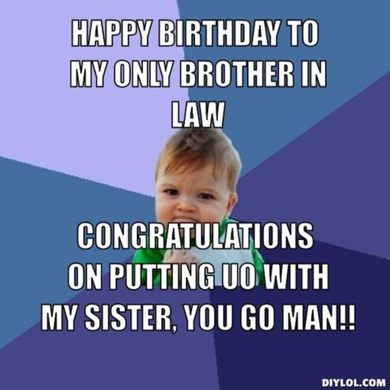 Funny Meme For Brother : Happy birthday brother in law quotes funny quotesgram