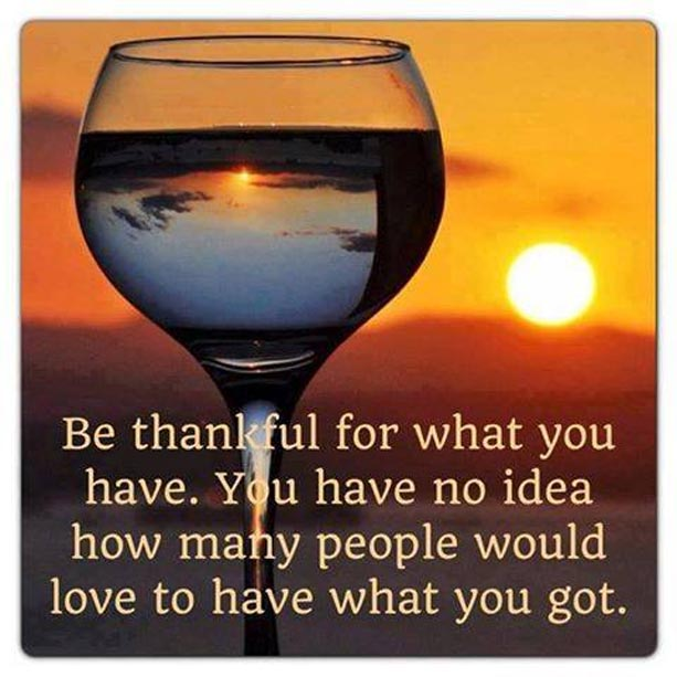 Quotes About Being Thankful For What You Have: Be Thankful Quotes. QuotesGram