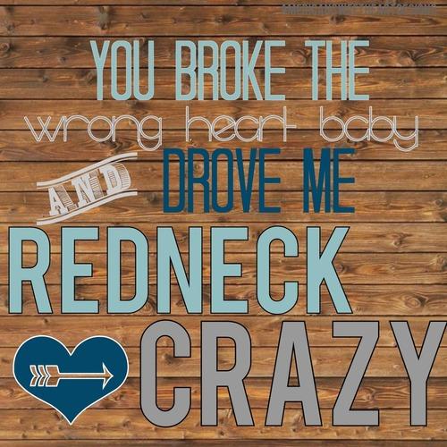 Crazy Redneck Quotes. QuotesGram