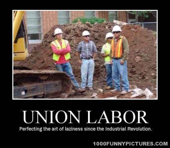 1333330782-Union-labor-Demotivational-Pi
