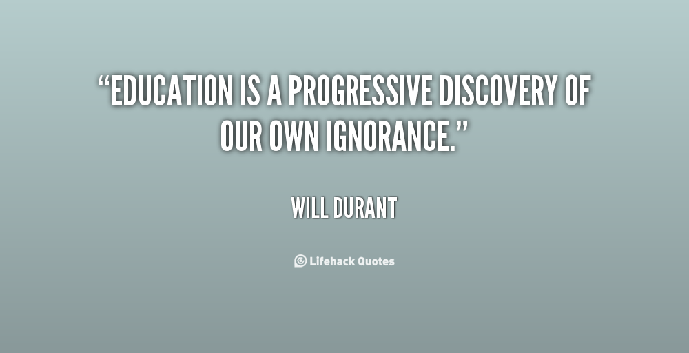 Education Is A Progressive Discovery Of Our: Discovery Learning Quotes. QuotesGram