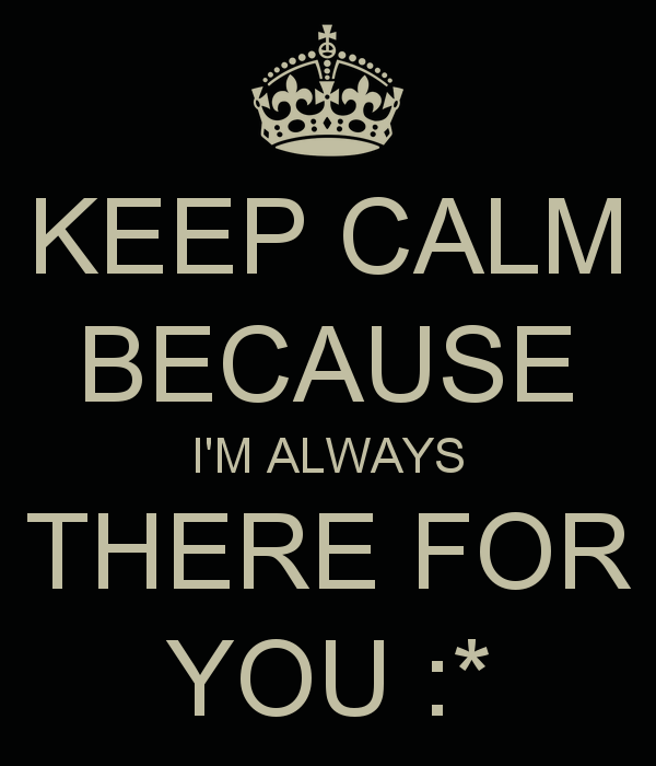 Friendship Quotes Always There For You: Im Always There For You Quotes. QuotesGram