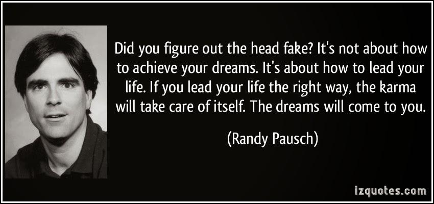 4 randy quotes quotesgram. Black Bedroom Furniture Sets. Home Design Ideas