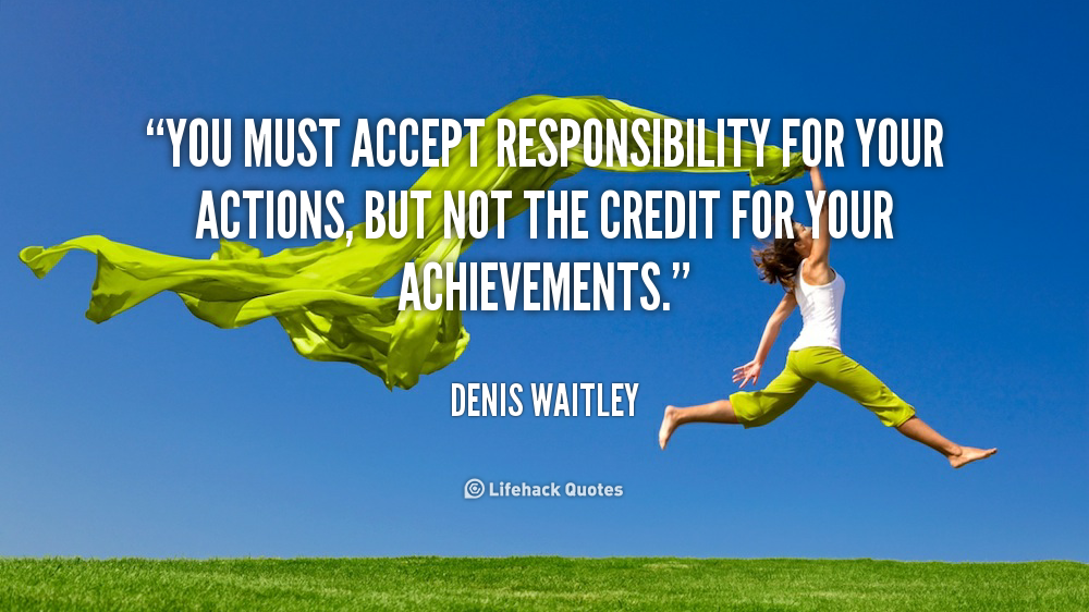 take responsibility for your actions quotes  quotesgram