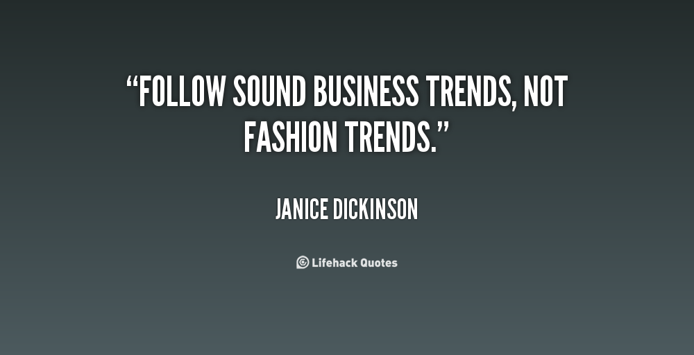 Quotes About Trends. QuotesGram