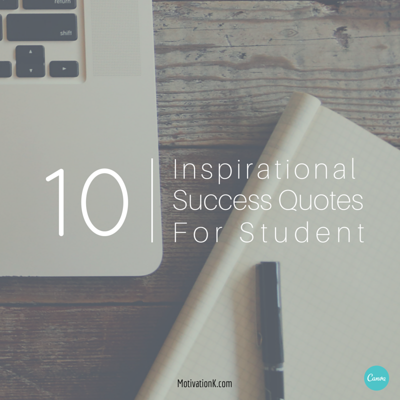 Best Motivational Quotes For Students: Success Quotes For Students. QuotesGram