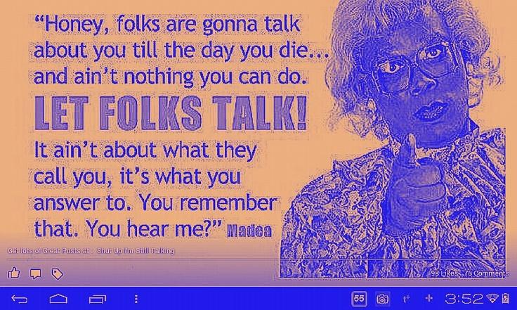 Let People Talk Quotes. QuotesGram