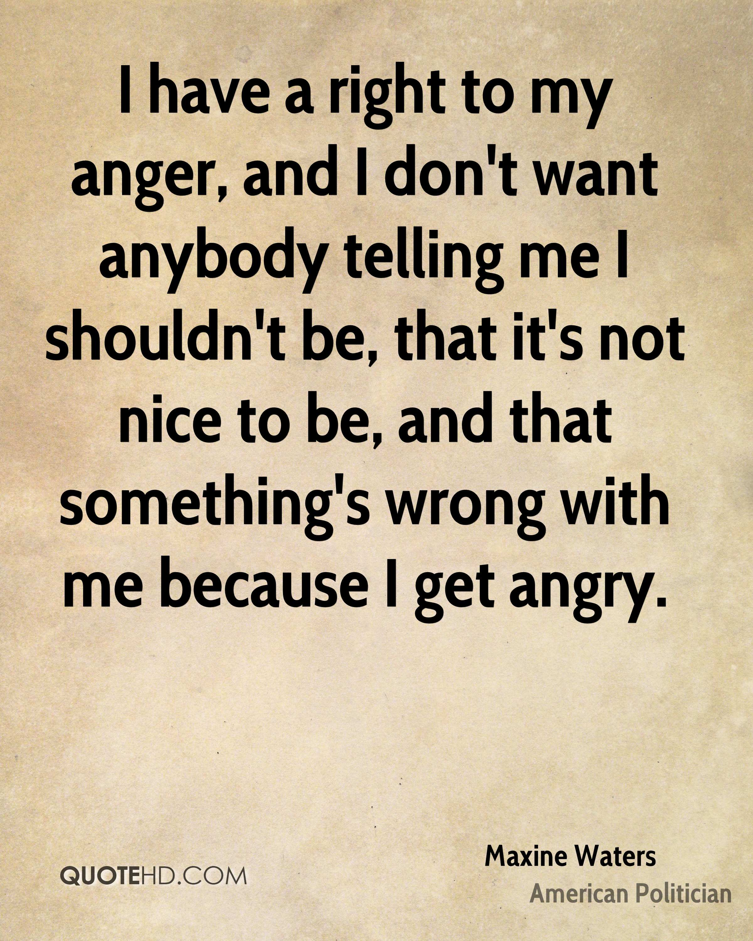 Sayings About Anger And Rage: Maxine Waters Dumb Quotes. QuotesGram