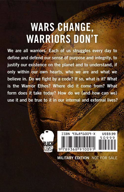 the warrior ethos In the warrior ethos, christopher coker discusses the concept of warriors and  war, covering warrior culture from ancient greece to the iraq war, taking in.