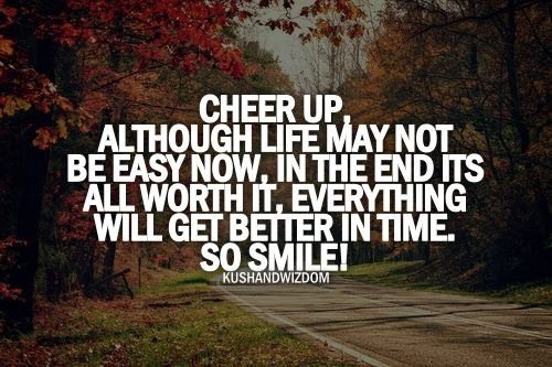 Cheer Up Quotes Sayings. QuotesGram