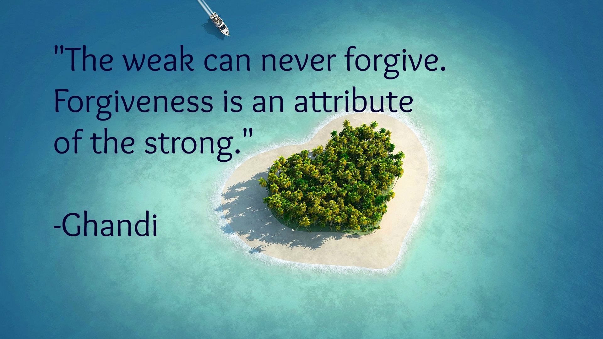 forgiveness is the attribute of the strong essay Mahatma gandhi the weak can never forgive forgiveness is the attribute of the strong.