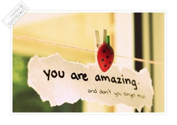 You Are An Amazing Man Quotes. QuotesGram