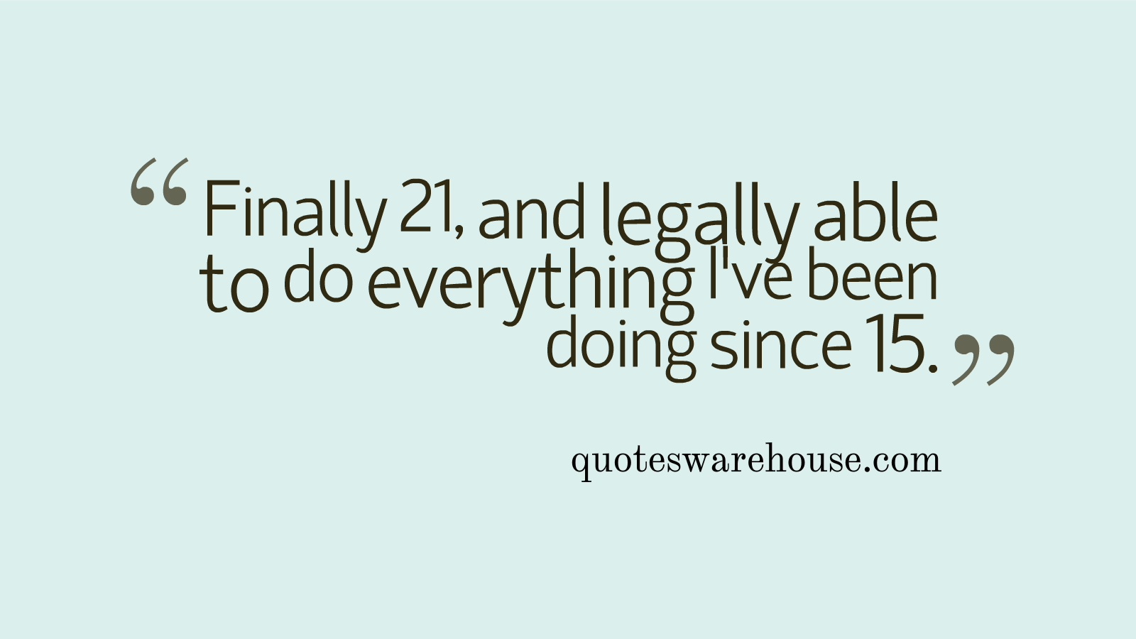 21st Birthday Quotes For Birthday. QuotesGram