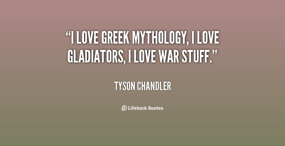 Quotes About Greek Mythology: Quotes About Myths. QuotesGram