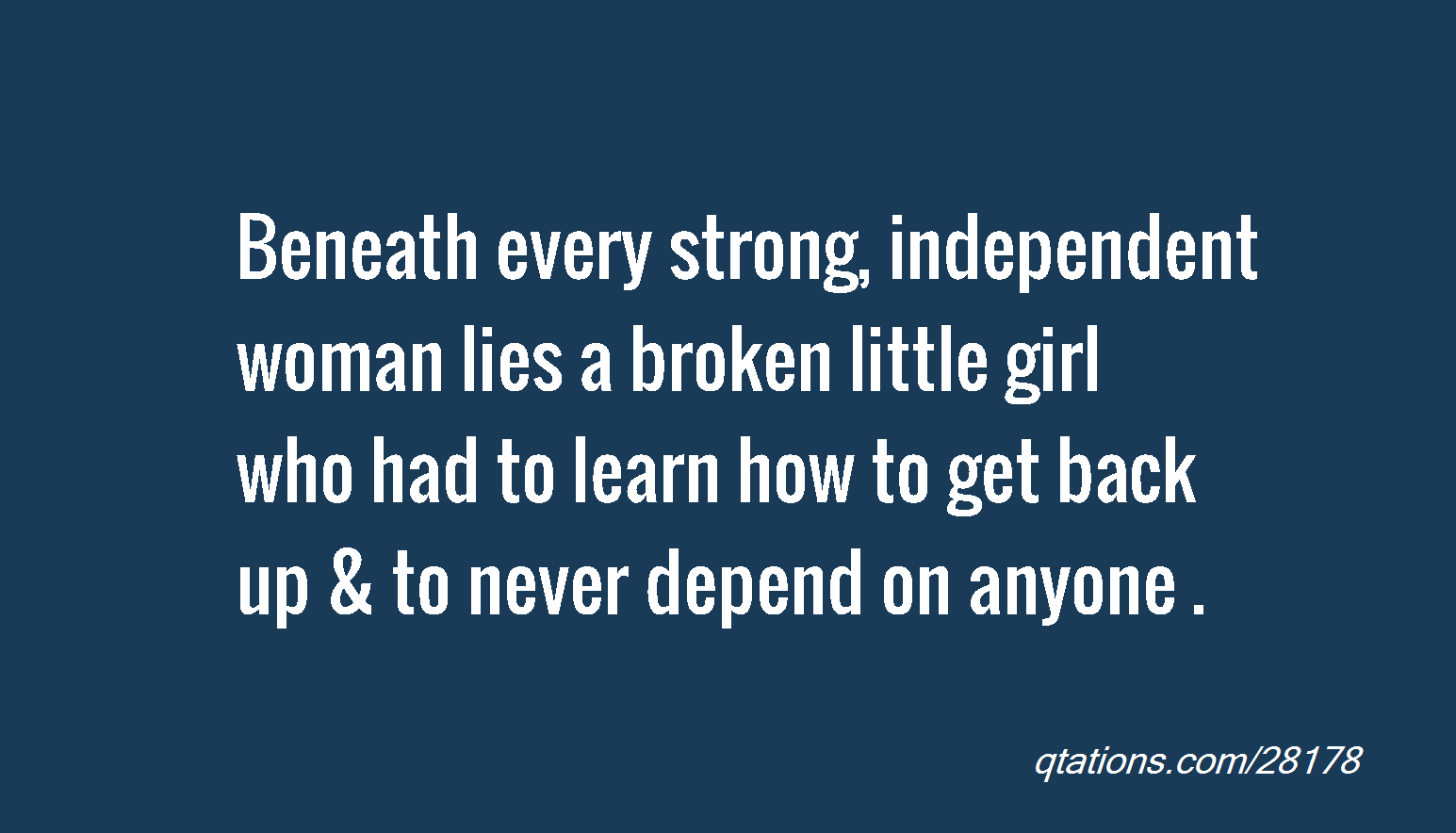 Strong Independent Women Quotes. QuotesGram