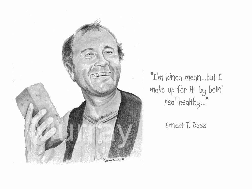 Ernest T Bass Quotes Quotesgram