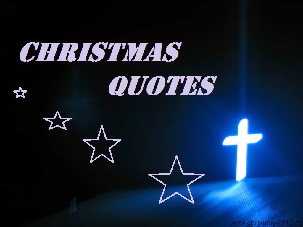 World S Best Christmas Quotes: Famous Christmas Quotes And Sayings. QuotesGram
