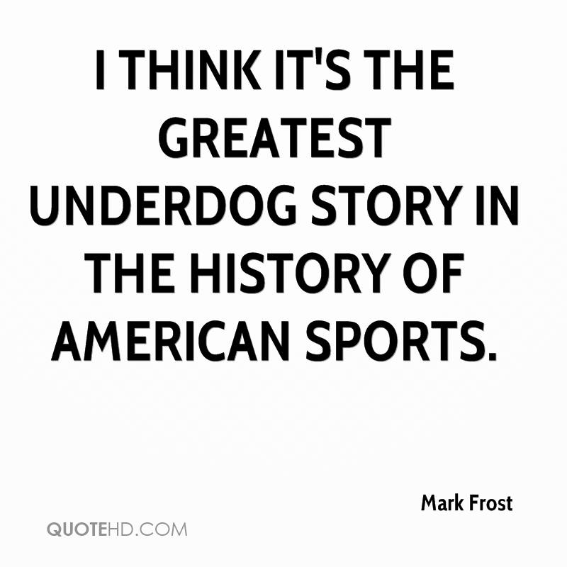 famous under dog quotes sports quotesgram