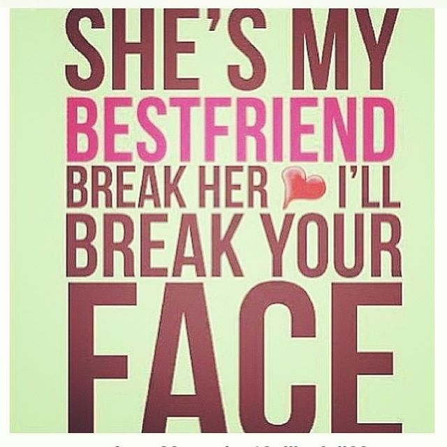 Messed Up Life Quotes: Dont Mess With My Best Friend Quotes. QuotesGram