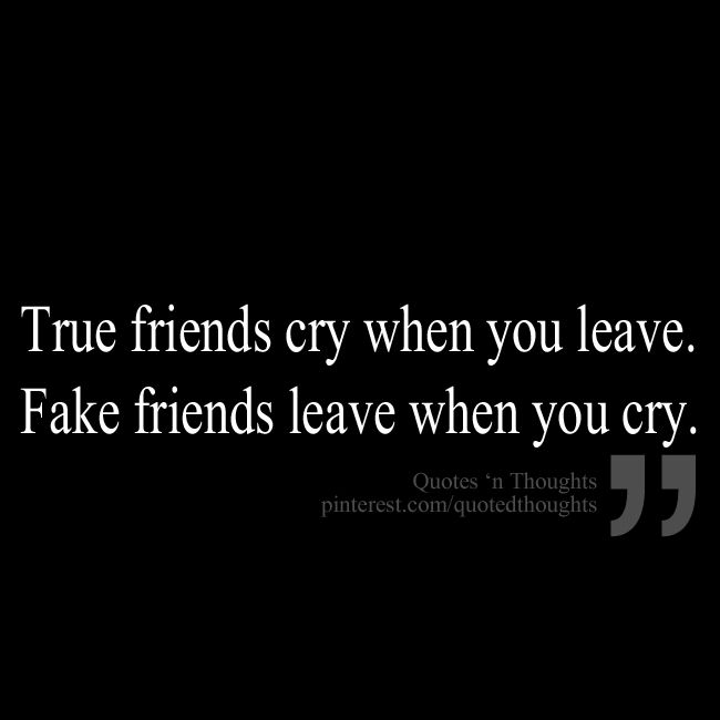 Quotes For True Friends And Fake Friends: True Friend Quotes That Make You Cry. QuotesGram